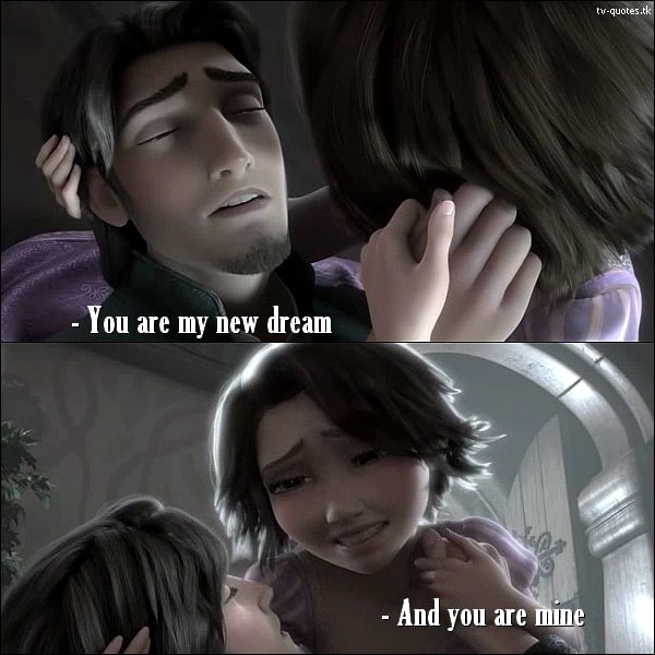 Tangled Quote - You are my dream.