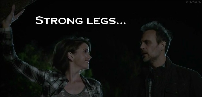 Teen Wolf Quote from 5x01 - Strong legs...