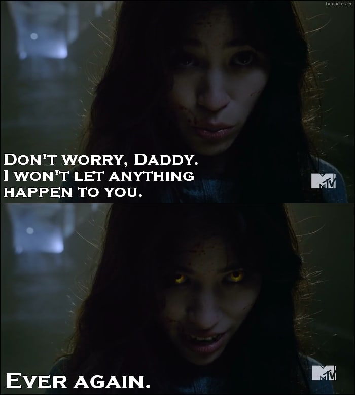 Teen Wolf Quote from 5x03 - I won't let anything happen to you. Ever again.