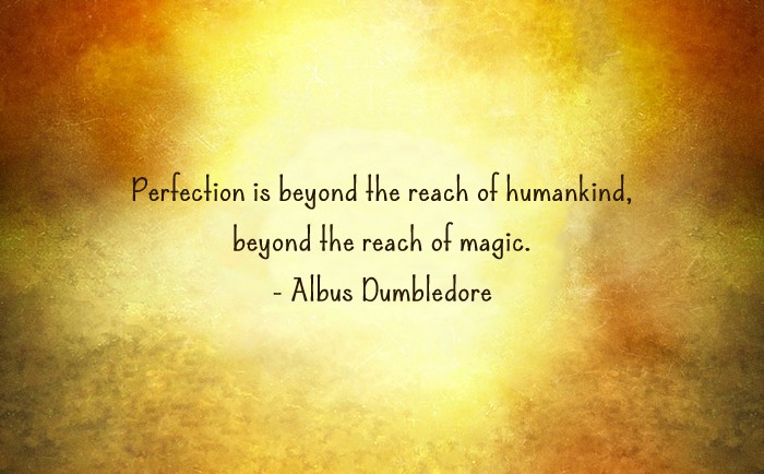Harry Potter and the Cursed Child Quote - Perfection is beyond the reach of magic.