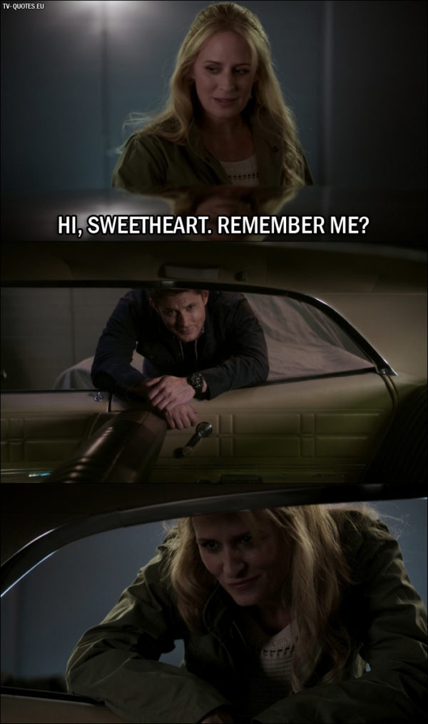 Supernatural quote from 12x01 - Mary Winchester (to Baby): Hi, sweetheart. Remember me?