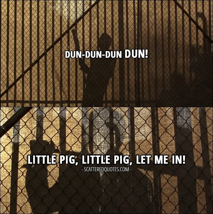 10 Best The Walking Dead Quotes from 'Service' (7x04) - Negan: Dun-dun-dun dun! Little pig, little pig, let me in!