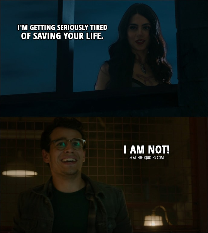 13 Best Shadowhunters Quotes from 'Moo Shu to Go' (1x05) - Isabelle Lightwood: I'm getting seriously tired of saving your life. Simon Lewis: I am not!