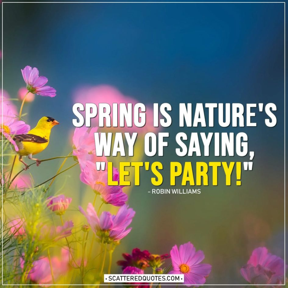 """Spring Quotes 