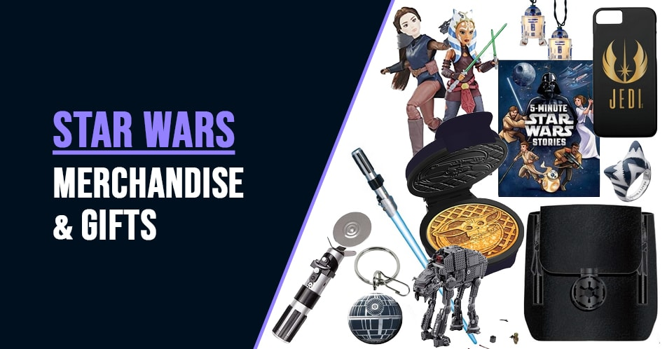 Star Wars Merchandise and Gifts Guide