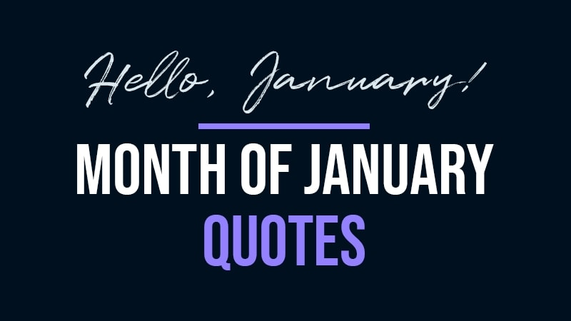 Month of January Quotes