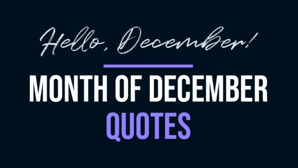 Month of December Quotes