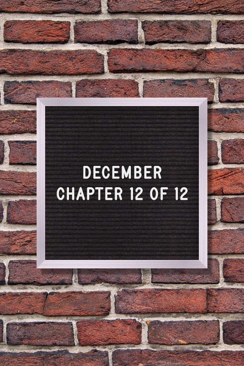 December Quote: December – Chapter 12 of 12