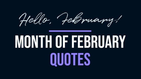 Month of February Quotes