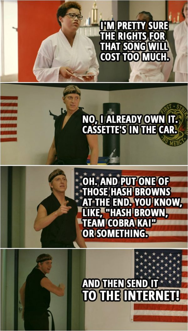 """Quote from Cobra Kai 2x03 