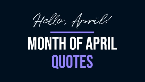 Month of April Quotes