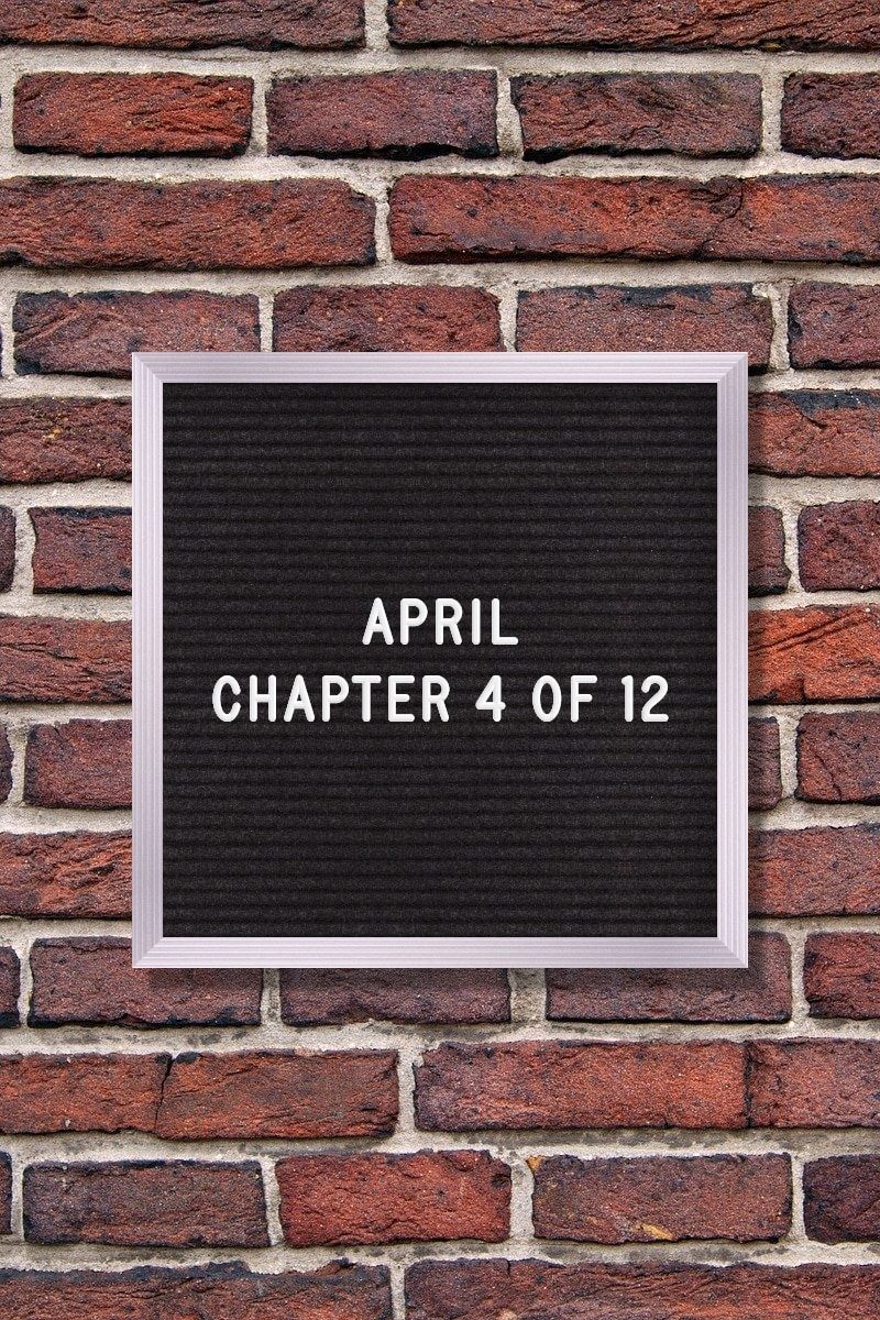 April Quotes – April: Chapter 4 of 12
