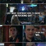 Quote from Shameless 4x11 | Mickey Milkovich: Hey! Excuse me! Can I get everybody's attention, please? I just want everybody here to know I'm f**king gay. A big old 'mo. I just thought everybody should know that. You happy now? Terry Milkovich: I'll f**king kill you! You son of a b*tch!