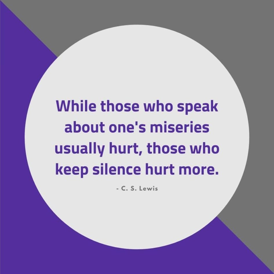 Quote about Pain | While those who speak about one's miseries usually hurt, those who keep silence hurt more. - C. S. Lewis