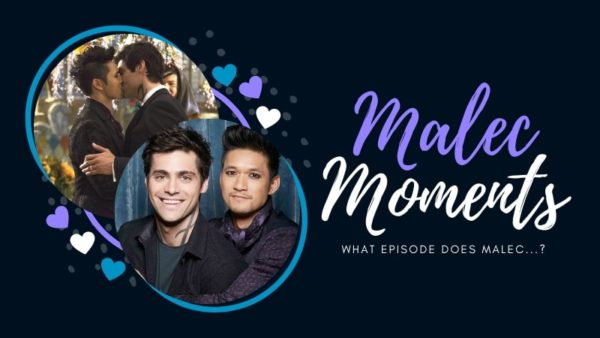 Malec Moments: In What Episode...?